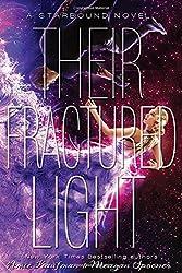 Their Fractured Light (These Broken Stars)