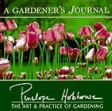 A Gardener's Journal by Penelope Hobhouse (1997-10-04)