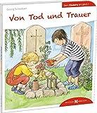 Von Tod und Trauer den Kindern erzählt: Den Kindern erzählt/erklärt 27