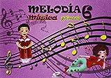 Melodía, Música, 6º Primaria - 9788497372404