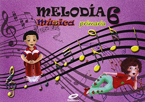 Melodía, Música, 6º Primaria - 9788497372404 por Vv.Aa