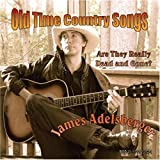 Old Time Country Songs Are They Really Dead and Gone?