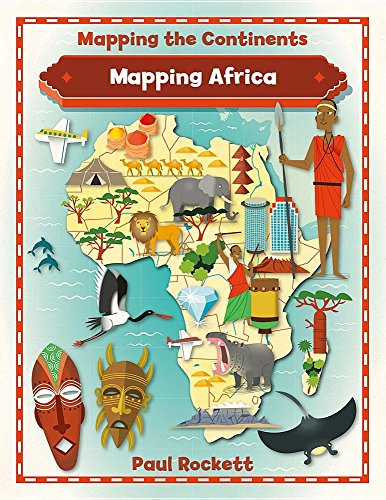 Mapping Africa (Mapping the Continents)