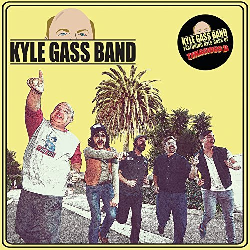 Kyle Gass Band by Imports