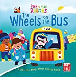 The Wheels on the Bus: A baby sing-along board book with flaps to lift