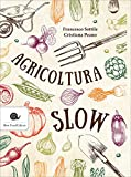 Agricoltura slow: 1
