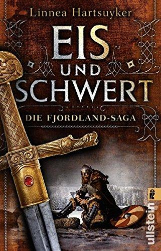 Hartsuyker, Linnea: Eis und Schwert