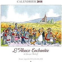 Calendrier 2018 illustré dessin Alsace G. Ratkoff 30x30cm