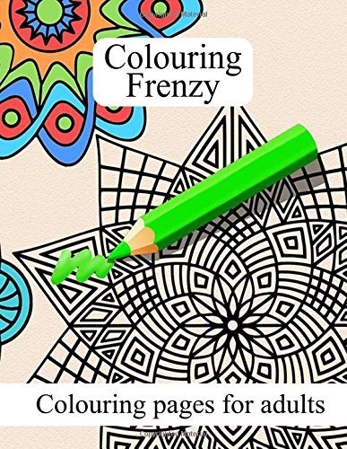 Colouring pages for adults: An A4 100 page adult colouring book with great images from abstract to skulls. Makes a great de-stressor and a perfect gift.