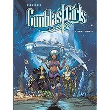 Gunblast Girls - Tome 1 - Dans ta face, minable!