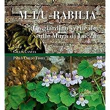 Un giardino verticale sulle Mura di Lucca: M-i/u-rabilia