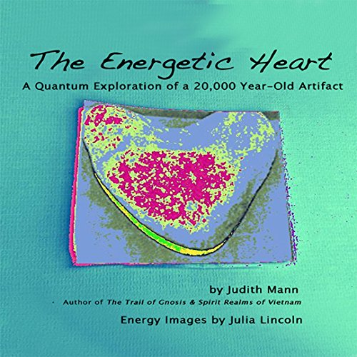 The Energetic Heart: A Quantum Exploration of a 20,000 Year-Old Artifact (English Edition) Antike Rim