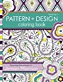 Pattern and Design Coloring Book: Volume 2 (Jenean Morrison Adult Coloring Books)