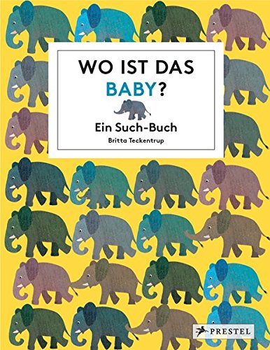 Wo ist das Baby?: Ein Such-Buch (Baby-buch-kunst)