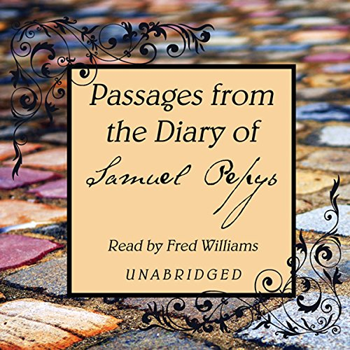 Passages from the Diary of Samuel Pepys  Audiolibri