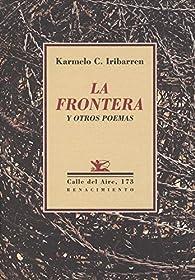 La frontera y otros poemas par Karmelo Iribarren