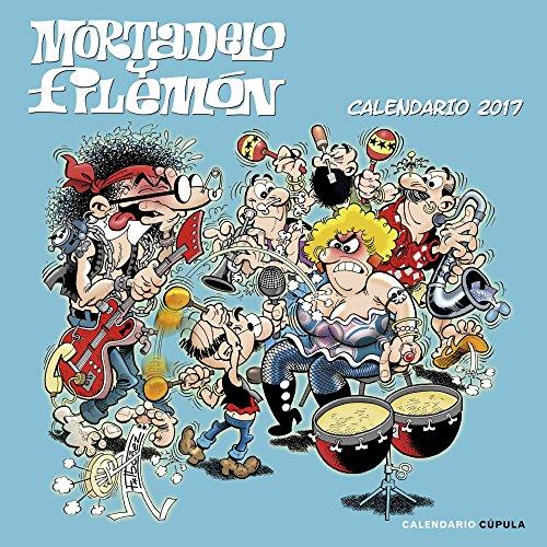 Calendario Mortadelo Y Filemón 2017 (Calendarios y agendas)