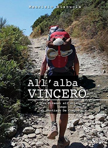 allalba-vincero-dai-pirenei-allatlantico-lungo-il-cammino-di-santiago-de-compostela