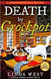 Death by Crockpot: A Gripping Humorous Suspense Thriller With Twists and Fun (A Kissing Bridge...