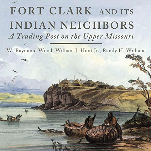 fort-clark-and-its-indian-neighbors-a-trading-post-on-the-upper-missouri