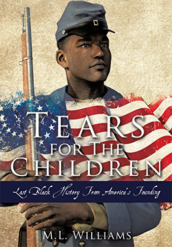 tears-for-the-children-lost-black-history-from-americas-founding-english-edition