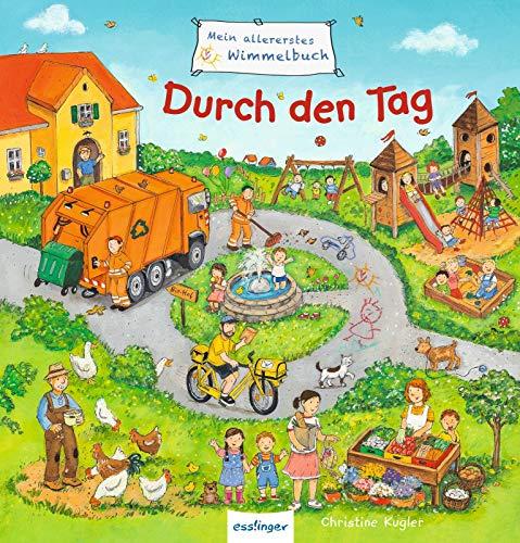 Mein allererstes Wimmelbuch: Mein allererstes Wimmelbuch - Durch den Tag
