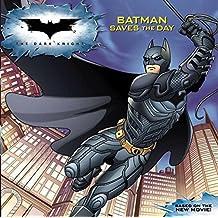 Dark Knight: Batman Saves the Day, The by Jennifer Frantz (2008-06-03)