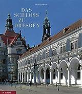 Das Schloss zu Dresden