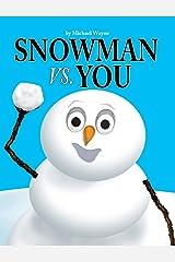 SNOWMAN VS YOU Gebundene Ausgabe