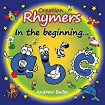 Creation Rhymers: In the beginning.