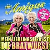 Die Amigas - Mein Lieblingstier ist die Bratwurst