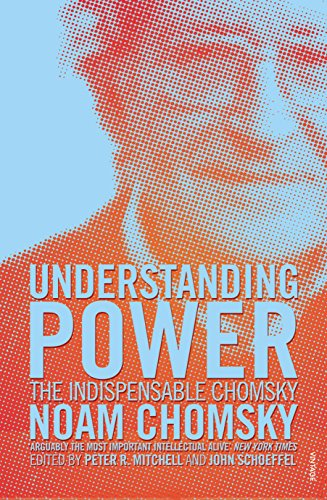 Understanding Power: The Indispensable Chomsky (English Edition)