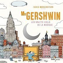 Mr Gershwin: Les gratte-ciels de la musique