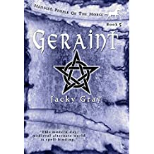 Geraint: Modern-day, Medieval-alternate-world (Hengist-People of the Horse Book 5)