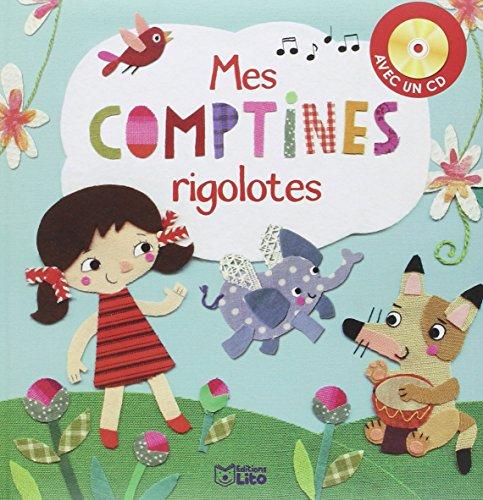 Mes comptines rigolotes avec un CD - dès 3 ans par Raphaël Garraud