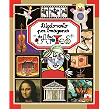 Diccionario por imagenes de las artes
