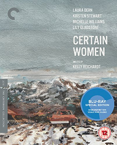 Certain Women [The Criterion Collection] [Blu-ray] [2017]