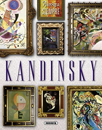 Kandinsky (Pintores de siempre) por Xavier Triado