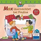 LESEMAUS, Band 2: Max übernachtet bei Pauline