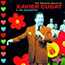 The Romantic Sound Of Xavier Cugat