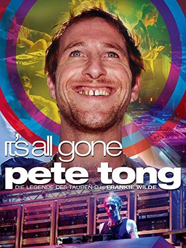 It's All Gone Pete Tong: Die Legende des tauben DJs Frankie Wilde
