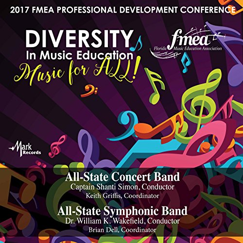 2017-florida-music-education-association-fmea-all-state-concert-band-all-state-symphonic-band-live