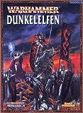 Warhammer Armeebuch Dunkelelfen (Taschenbuch) -
