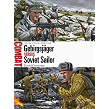 Gebirgsjäger vs Soviet Sailor: Arctic Circle 1942–44