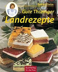 Gute Thüringer Landrezepte: Kirmeskuchen & andere Köstlichkeiten