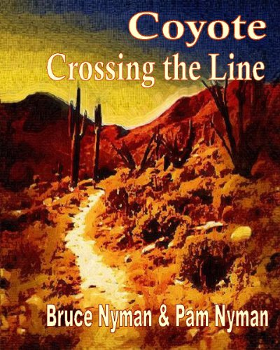 Coyote Crossing the Line (English Edition)