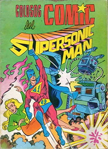 SUPERSONIC MAN. Nº 3.