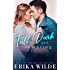Tall, Dark and Tempting: A Best Friends to Lovers Romance (Tall, Dark and Sexy Series Book 3) (English Edition)