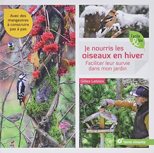 Je nourris les oiseaux en hiver : Faciliter leur survie dans mon jardin