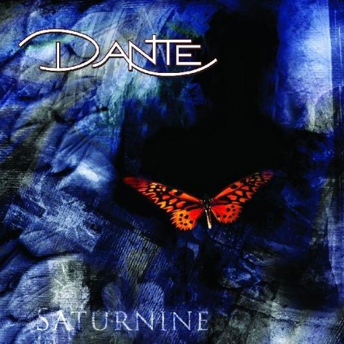 Dante: Saturnine (Audio CD)